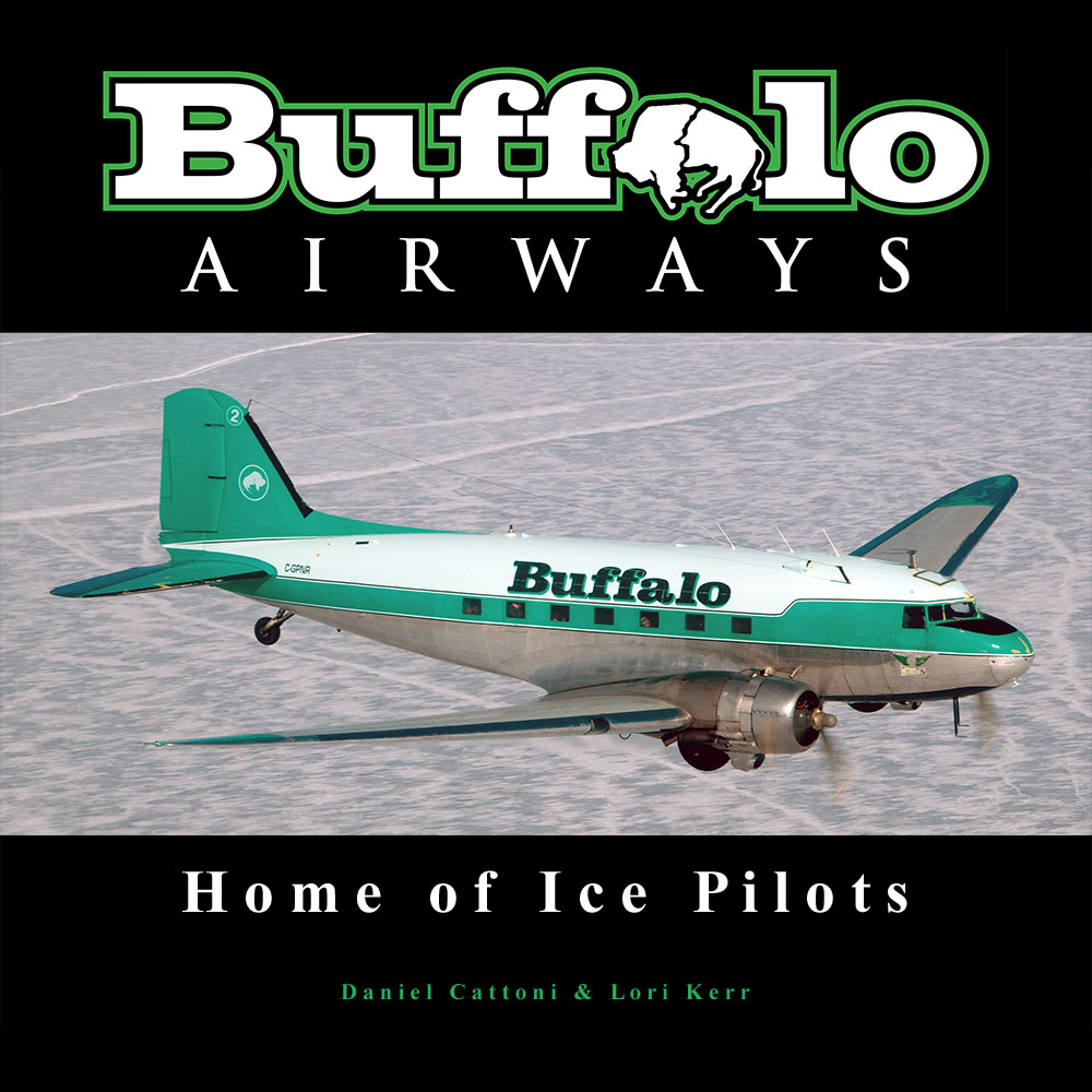 Buffalo Airways - Home of Ice Pilots Cover